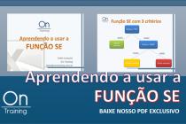Microsoft Excel – Função SE